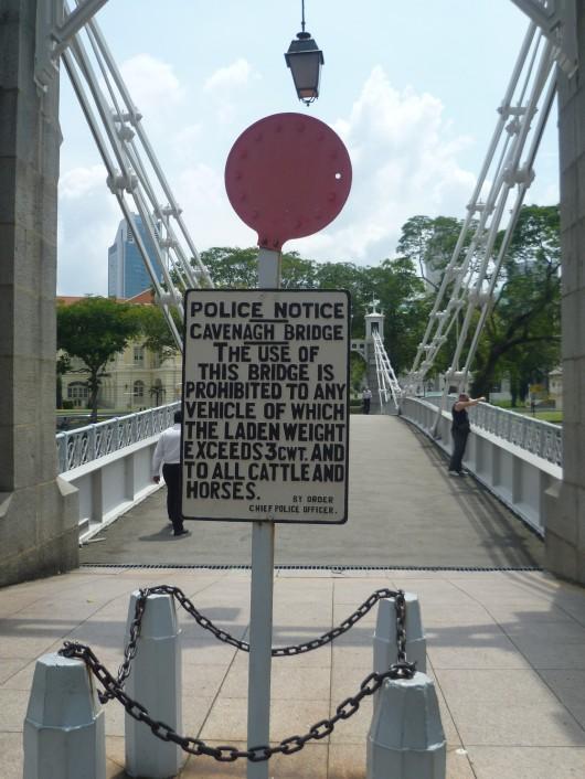 Sign on Cavenagh Bridge